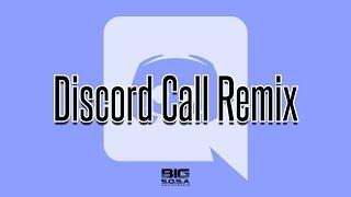 BIG S.O.S.A - Discord Call Remix [D/L Link in Desc.]