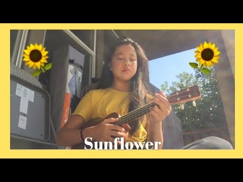UKE CHORDS|| Sunflower from Sierra Burgess is a Loser Cover