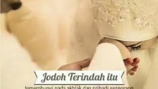 Renungan Bidadari Surga (Alm. Ustadz Jefri Al Buchori)