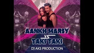 Ankh Marey Vs Taki Taki Remix Aks Production