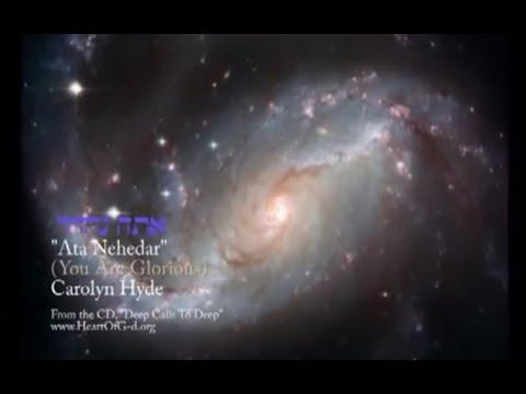 Ata Nehedar You Are Glorious OFFICIAL MUSIC VIDEO, Carolyn (Caroline) Hyde carolyn