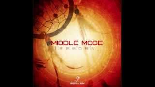 Middle Mode - Reborn