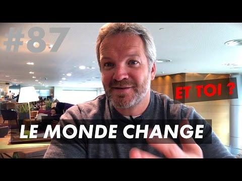 LE MONDE ÉVOLUE, ET TOI ? (Business, Entreprenariat, Les 4 Clefs)