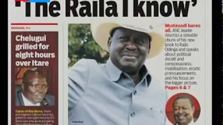 Mudavadi bares it all, tells a tale of \'the Raila I know\' | PRESS REVIEW