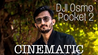 HOW TO SHOOT CINEMATIC VIDEO l DJI OSMO POCKET2 VIDEO FOOTAGE l INDIA l CRATIVE VIDEO