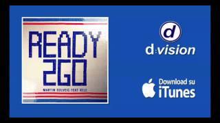 Martin Solveig feat Kele - Ready 2 Go