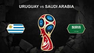 Uruguay vs Saudi Arabia FIFA World Cup 2018 june 20 Football PROMO