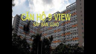 CĂN HỘ 9 VIEW ĐÃ ĐƯỢC BÀN GIAO - REVIEW CHI TIẾT - 9 VIEW APARTMENT, DIST 9, HCMC