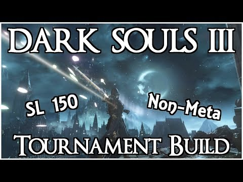 Non-Meta Tournament Build - Dark Souls 3 PvP