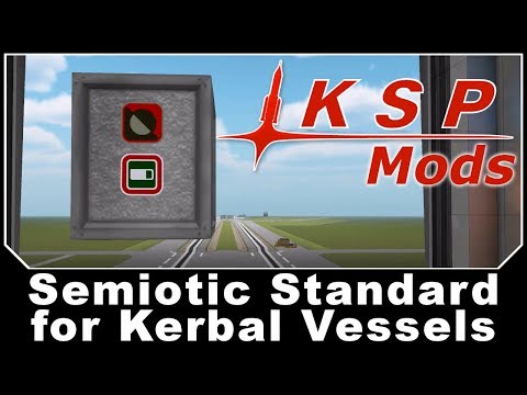 KSP Mods - Semiotic Standard for Kerbal Vessels