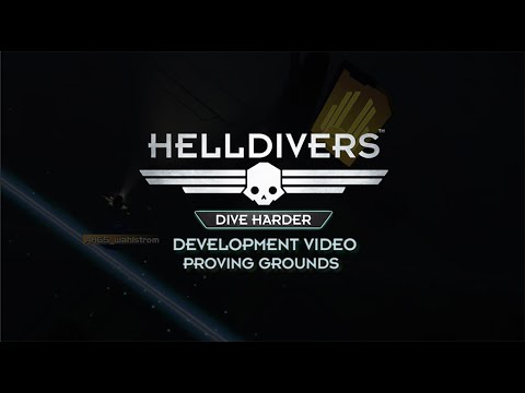 HELLDIVERS: Dive Harder Development Video Proving Grounds