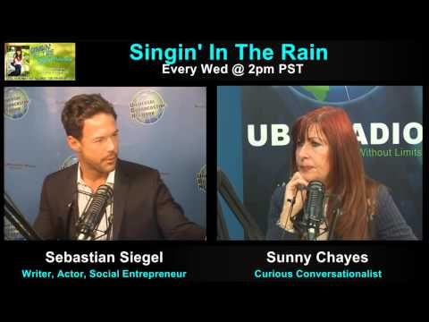SINGIN' IN THE RAIN with Sunny Chayes: Guests Sebastian Siegel and David Christopher