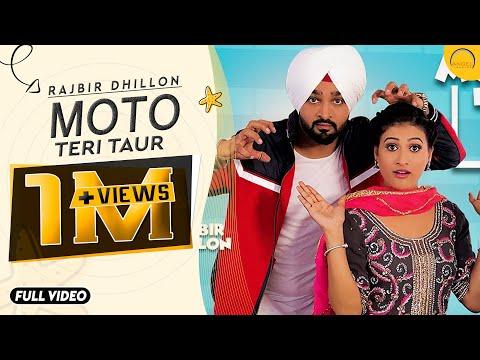 Moto Teri Taur (Full HD) | Rajbir Dhillon | Mahi Dhaliwal | New Punjabi Songs 2017