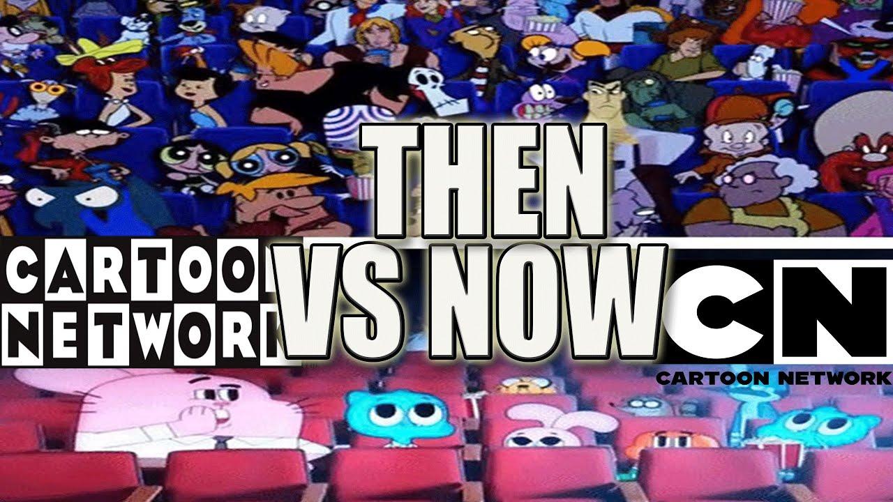 Cartoon Network Then Vs  Now