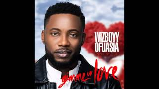 Wizboyy Ofuasia - Gimme Ur Love (Audio HQ)