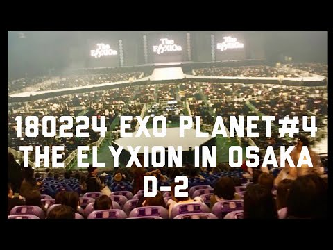 180224 EXO PLANET#4 - The EℓyXiOn in Osaka D-2 ( Part 2 )