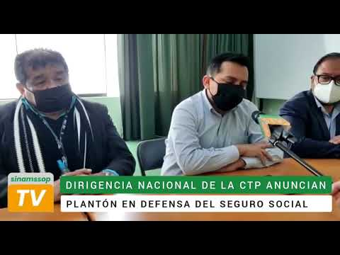 Gremios sindicales de la CTP participarán con SINAMSSOP en plantón de defensa de la Seguridad Social