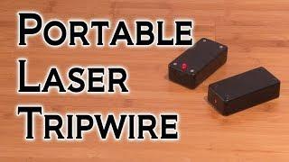 DIY Portable Laser Tripwire!