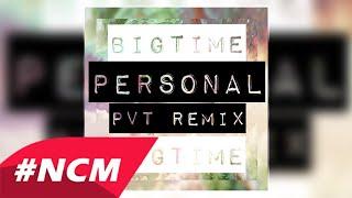 Big Time - Getzael Hdz (Personal Pv Mix)