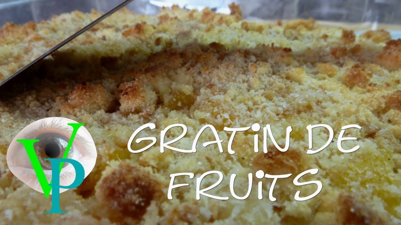 Mon gratin de fruits facile à réaliser
