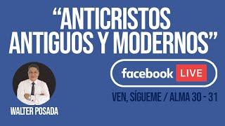 🍁 VEN, SÍGUEME 2020 / 'ANTICRISTOS ANTIGUOS Y MODERNOS'' / FACEBOOK LIVE 🐍