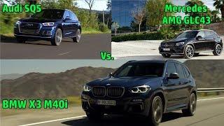 New BMW X3 M40i vs Mercedes AMG GLC43 vs Audi SQ5
