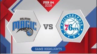 Orlando Magic vs Philadelphia 76ers: February 23, 2018