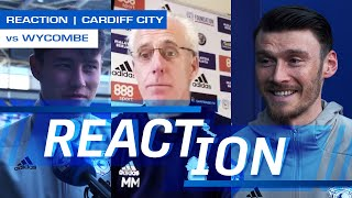 REACTION | CARDIFF CITY vs WYCOMBE | MICK McCARTHY, GARETH AINSWORTH, KIEFFER MOORE & RUBIN COLWILL