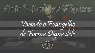 Vivendo o Evangelho de forma digna dele - Pr. Clélio Simões - 13/09/2020 (Noite)