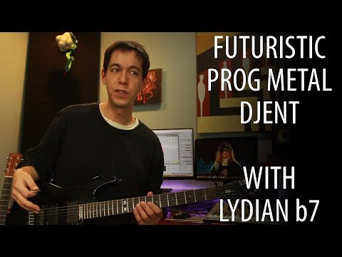 Writing Prog Metal Djent with Lydian Dominant [COMPOSITION LESSON] Mp3