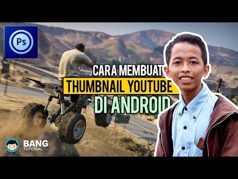 Cara Membuat Thumbnail Youtube di Hp Android | Photoshop Touch Tutorial #1