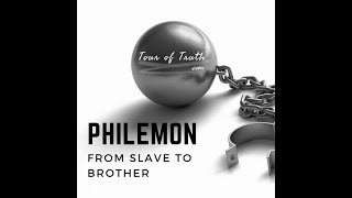 Philemon's Transition From a Slave to a Brother