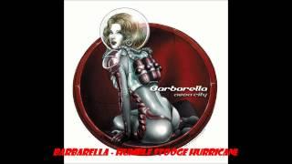 Barbarella - Humble Stooge Hurricane