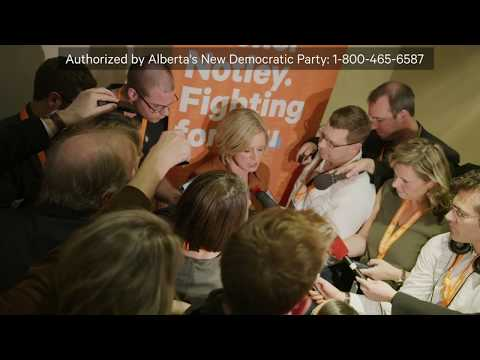 Rachel Notley: Alberta's future is not found... it's made.