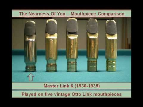 """""""The Nearness Of You"""" Compilation Played On Five Vintage Otto Link Mouthpieces"""