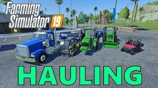 Farming Simulator 19   Hauling   John Deere Tractors   New Holland Skidsteer   Mahindra Retriever