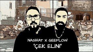 Nasihat feat. Geeflow  - Çek elini (prod. by Nasihat)