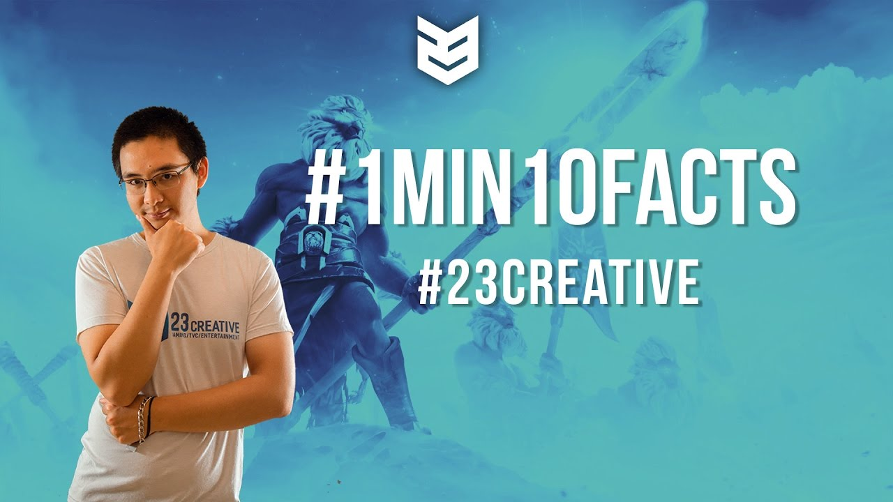23 Creative | 1 Min - 10 Facts số 1 : 23 Creative