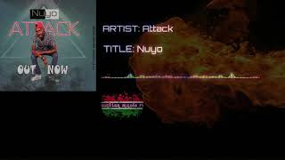 Attack - NUYO ( Official audio) gambian music 2018...