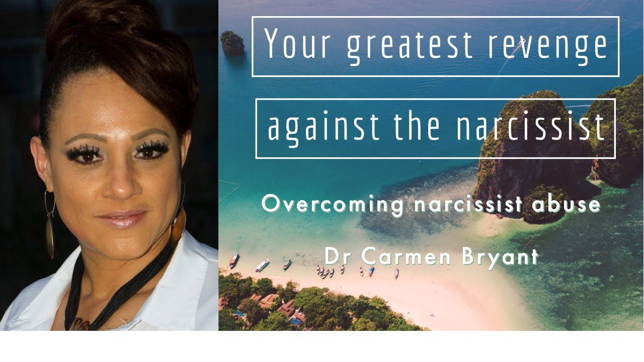 Your greatest revenge against the narcissist