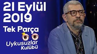 Okan Bayülgen ile Uykusuzlar Kulübü l 21 Eylül 2019 - Tek parça