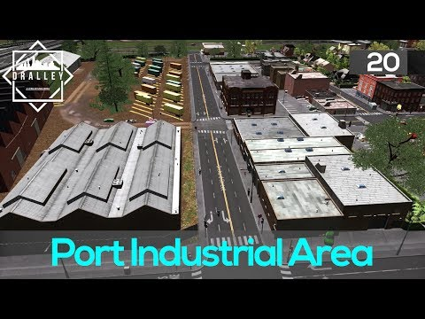Cities Skyline : Dralley - Port Industrial Area (EP20)