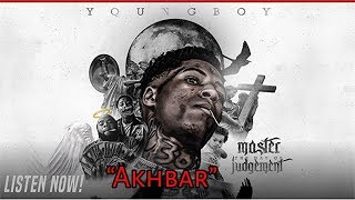 NBA Youngboy - Akhbar [Master The Day Of Judgement]