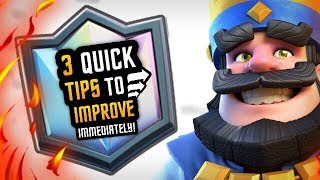 Clash Royale :: TOP 3 TIPS YOU NEED TO IMPROVE IMMEDIATELY!