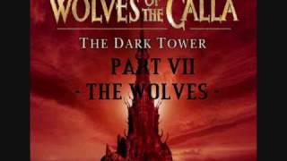 The Dark Tower - The Wolves of The Calla - Part 7