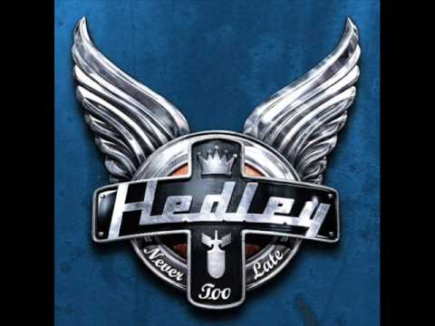 Hedley - Never Too Late