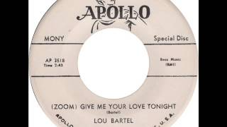 Lou Bartel (& Grp.) (Dovers) - I Pray / (Zoom) Give Me Your Love Tonight (Apollo 473) 1955