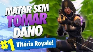 COMO MATAR MAIS SEM TOMAR DANO NO FORTNITE