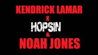 Kendrick Lamar Ft.Hopsin & Noah Jones - Catch a Fade [Z-MiX]