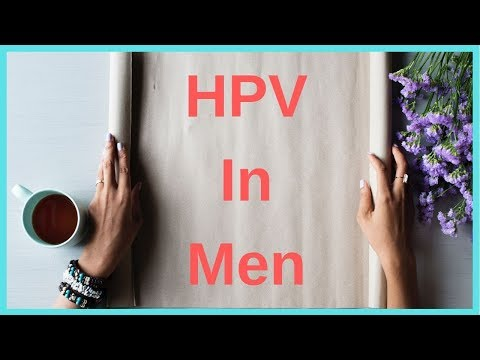 HPV in Men: Know the Symptoms, Causes, Prevention, Treatment